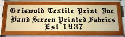 Griswold Textile Print, Inc. Manufacturing Established in 1937